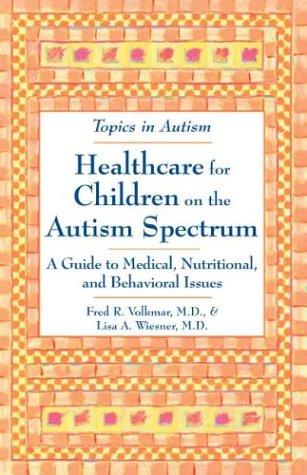 Healthcare for Children on the Autism Spectrum